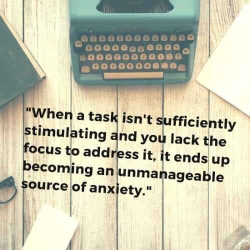 when a task isn't stimulating it becomes adhd anxiety