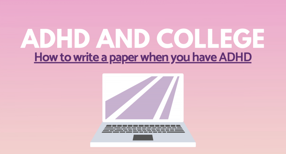 ADHD and College Writing