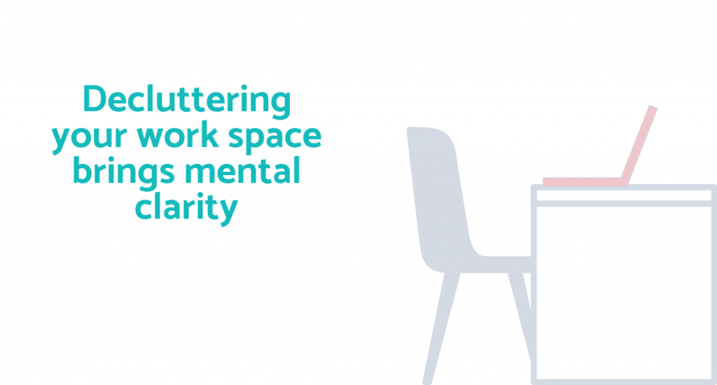 declutter your work space for mental clarity